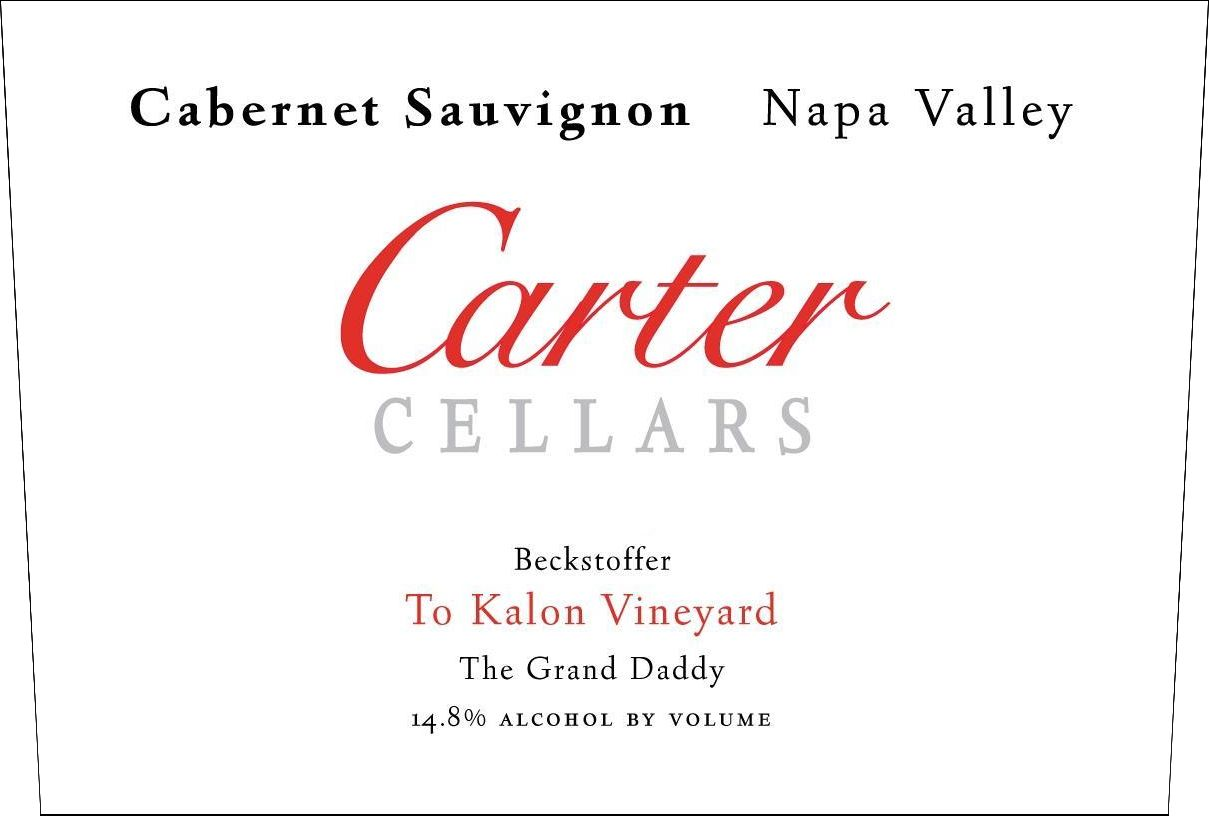 Carter Cellars Cabernet Sauvignon Beckstoffer To Kalon Vineyard The Grand Daddy 2015  Front Label