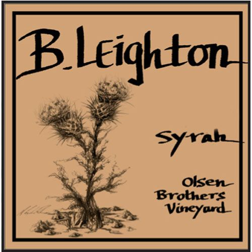 B. Leighton Olsen Brothers Vineyard Syrah 2016  Front Label