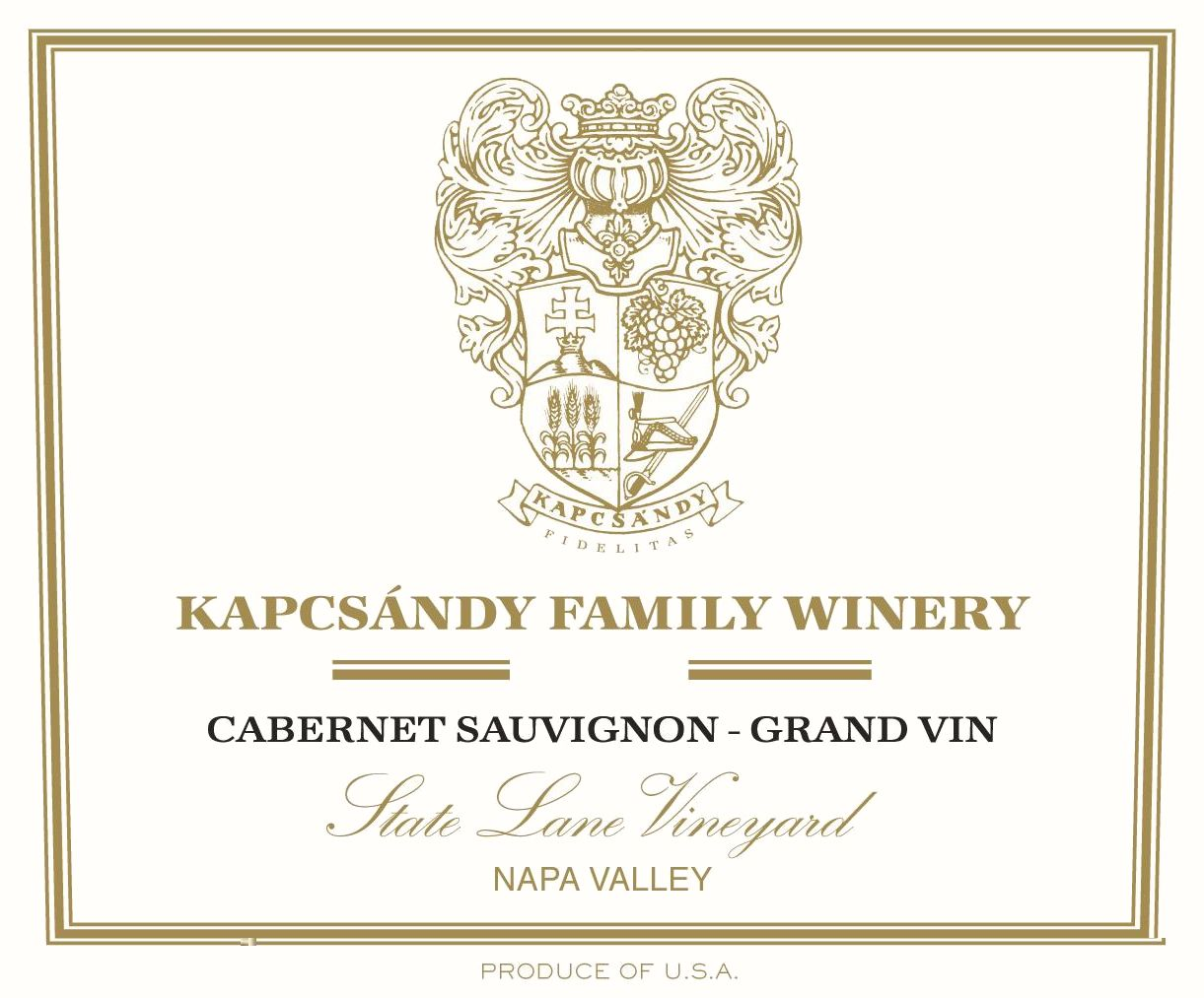 Kapcsandy Family Winery State Lane Cabernet Sauvignon Grand Vin 2016  Front Label
