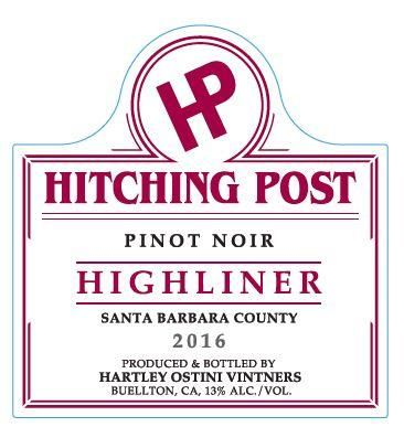 Hitching Post Highliner Pinot Noir 2016  Front Label