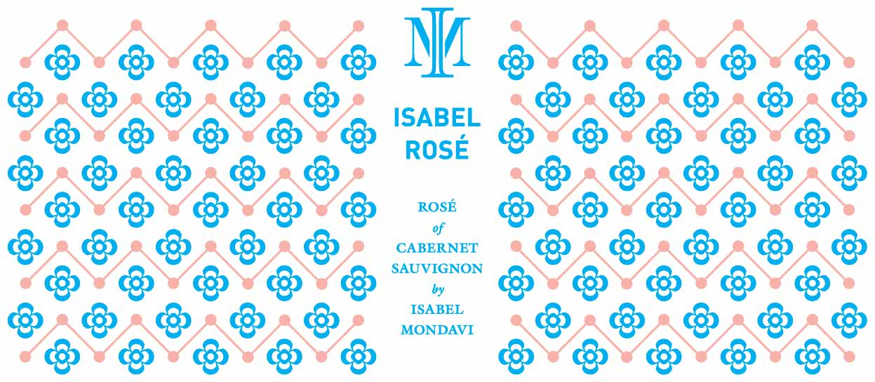Isabel Mondavi Rose of Cabernet Sauvignon 2018  Front Label