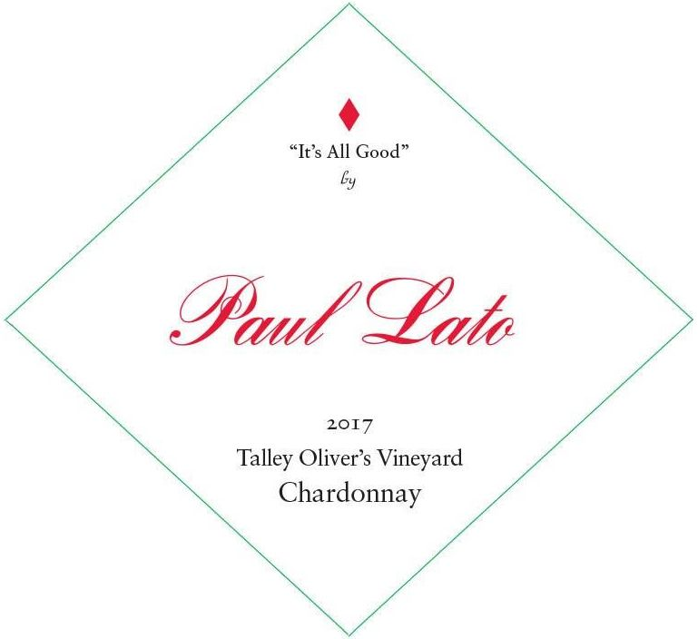Paul Lato It's All Good Talley Oliver's Chardonnay 2017  Front Label