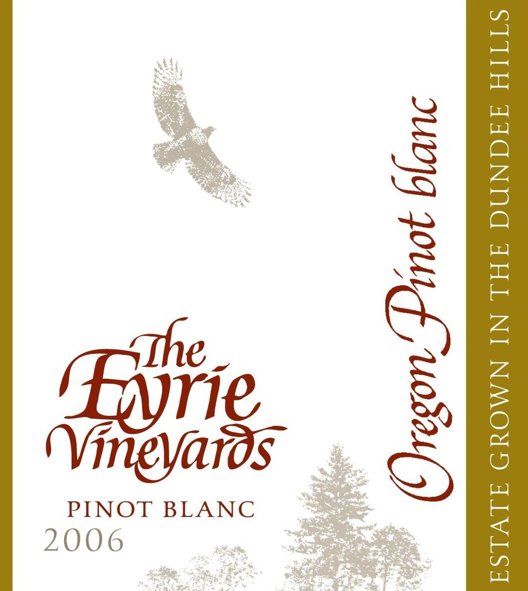 Eyrie Pinot Blanc 2006  Front Label