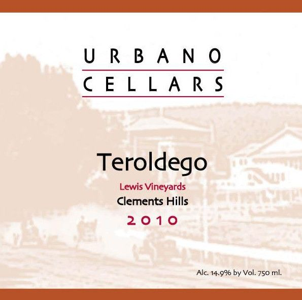 Urbano Cellars Lewis Vineyard Teroldego 2010  Front Label