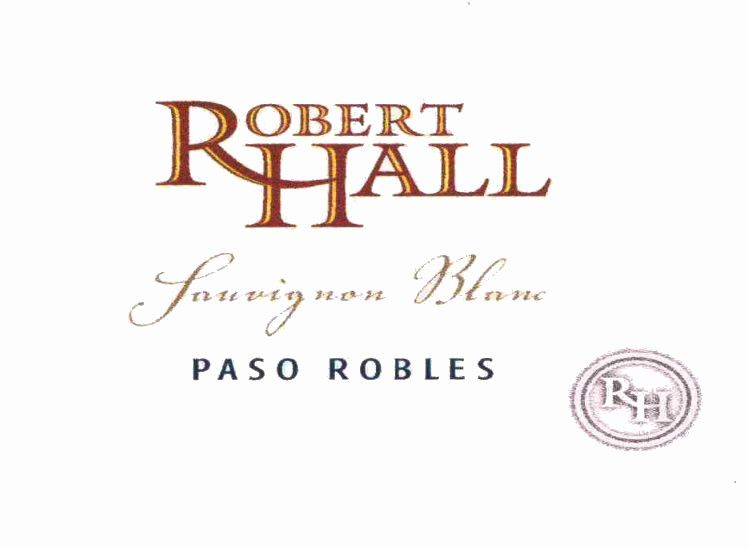 Robert Hall Sauvignon Blanc 2006  Front Label