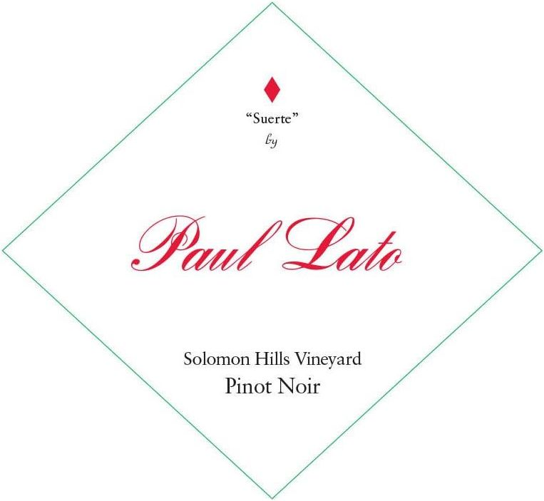 Paul Lato Suerte Solomon Hills Vineyard Pinot Noir 2018  Front Label