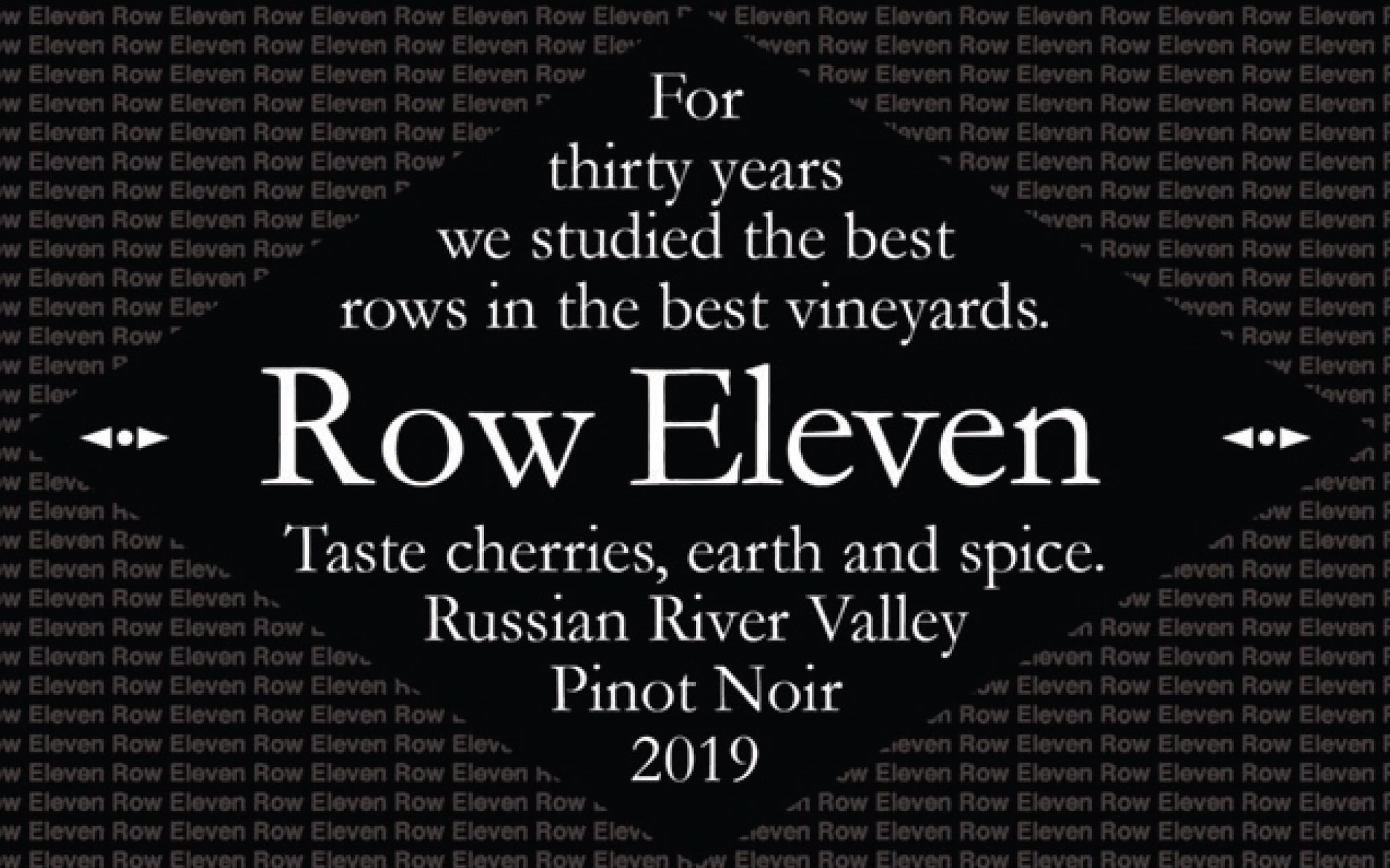 Row Eleven Russian River Pinot Noir 2019  Front Label