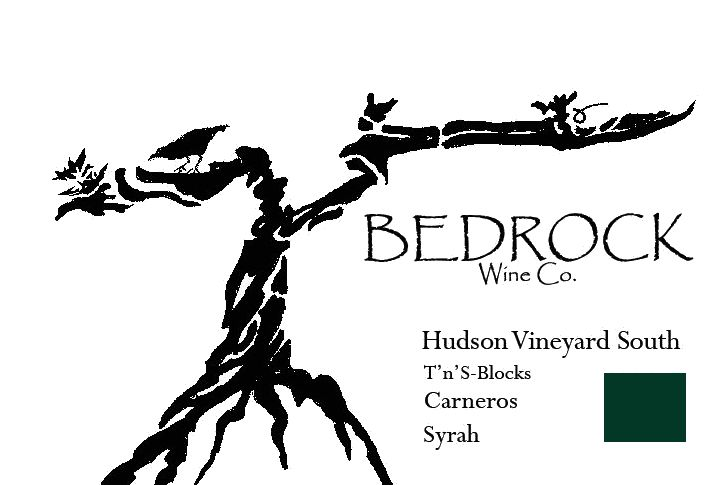 Bedrock Wine Company Hudson Vineyard South T'n'S Blocks Syrah 2016 Front Label
