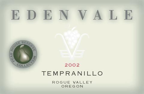 EdenVale Winery Pear House Reserve Tempranillo 2002  Front Label
