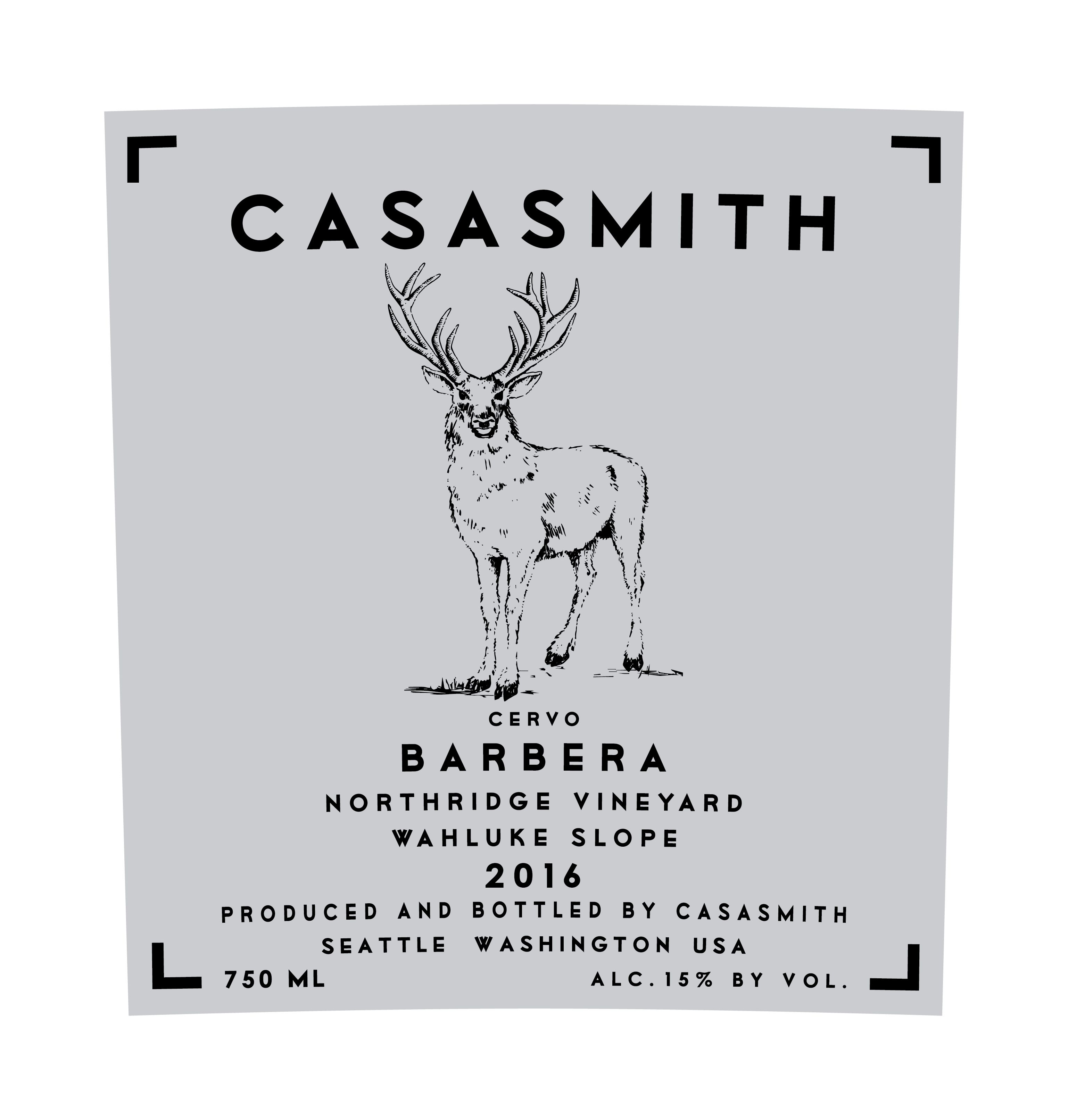Casa Smith Cervo Barbera 2016  Front Label
