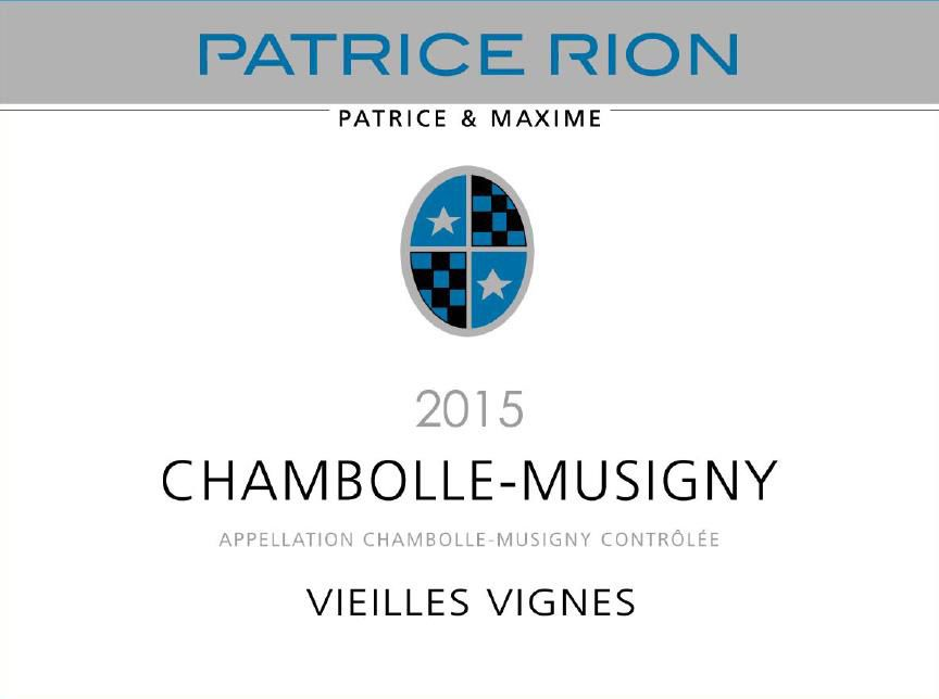 Patrice Rion Chambolle-Musigny Vieilles Vignes 2015 Front Label