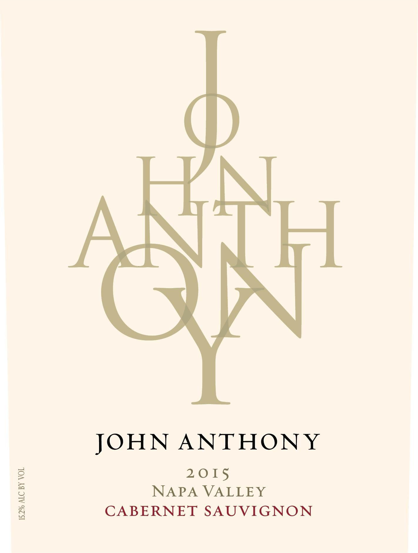 John Anthony Vineyards Napa Valley Cabernet Sauvignon 2015 Front Label