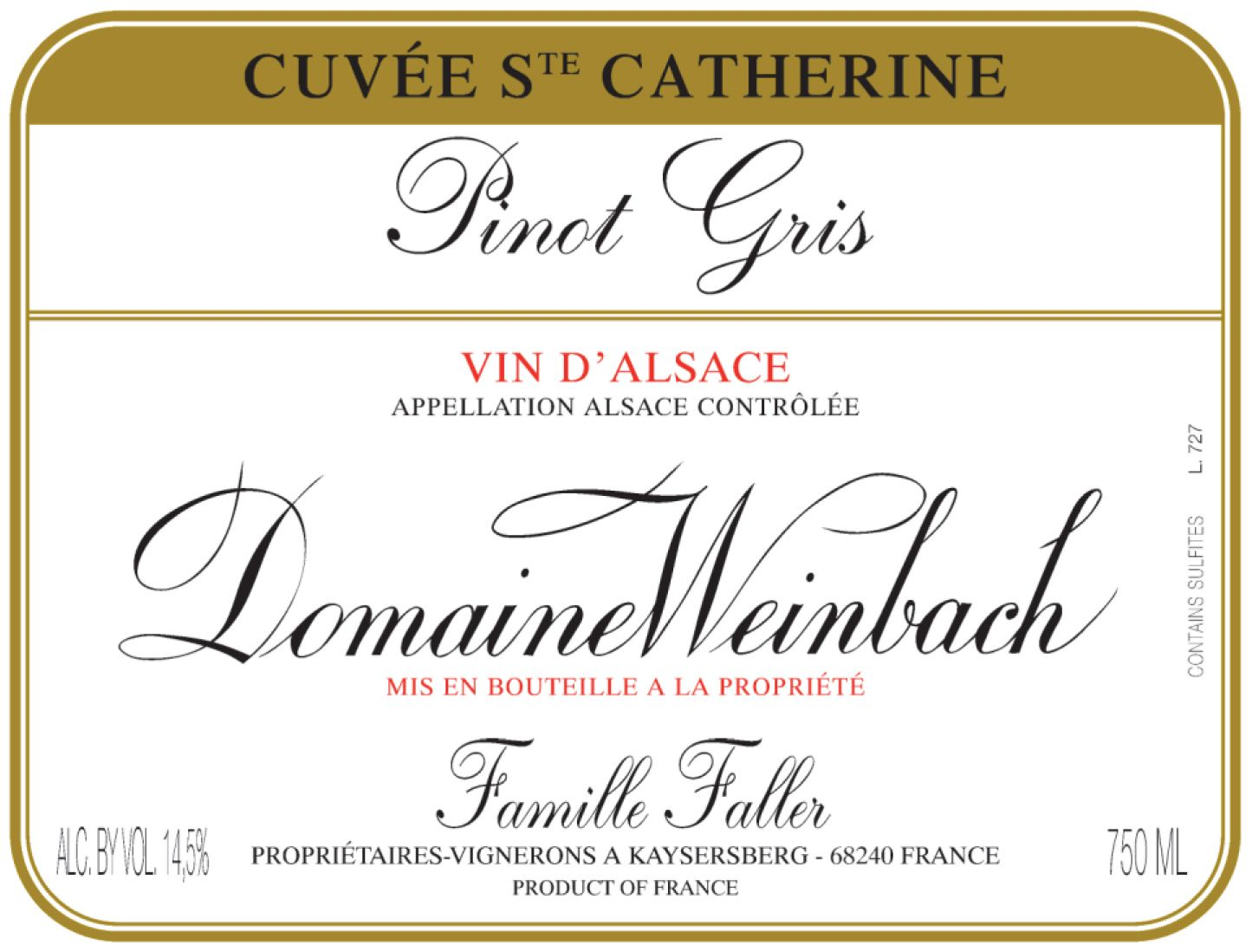Domaine Weinbach Cuvee Sainte Catherine Tokay Pinot Gris (375ML half-bottle) 2017  Front Label