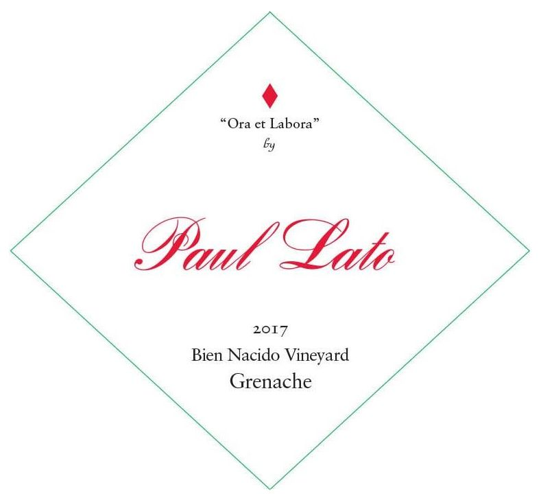 Paul Lato Ora et Labora Bien Nacido Vineyard Grenache 2017  Front Label