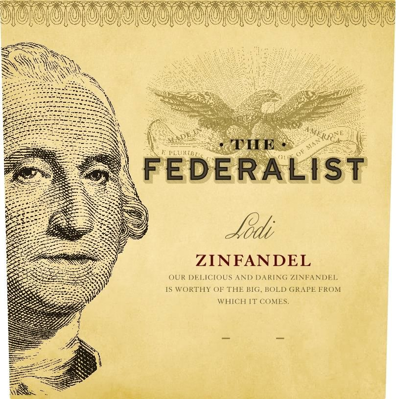 The Federalist Lodi Zinfandel 2018  Front Label