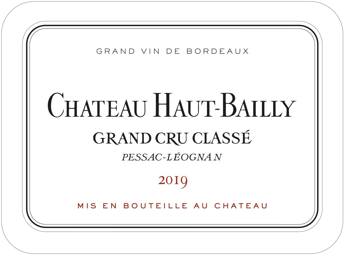 Chateau Haut-Bailly (6-Pack OWC Futures Pre-Sale) 2019  Front Label
