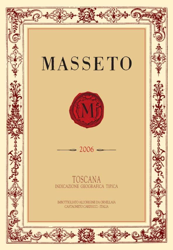 Ornellaia Masseto 2006  Front Label