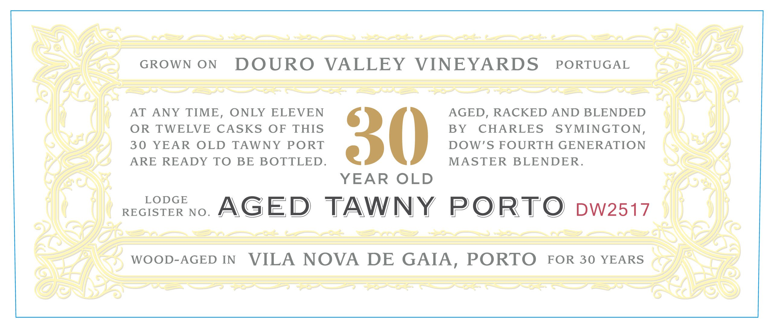 Dow's 30 Year Old Tawny Port  Front Label