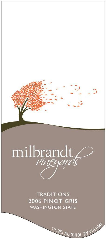 Milbrandt Traditions Pinot Gris 2006 Front Label
