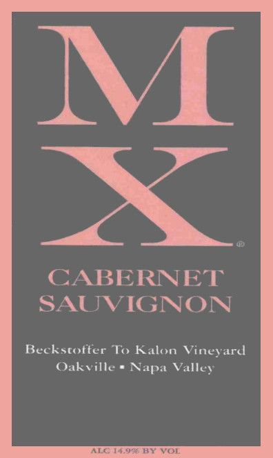 MX Wines Beckstoffer To Kalon Vineyard Cabernet Sauvignon 2010  Front Label