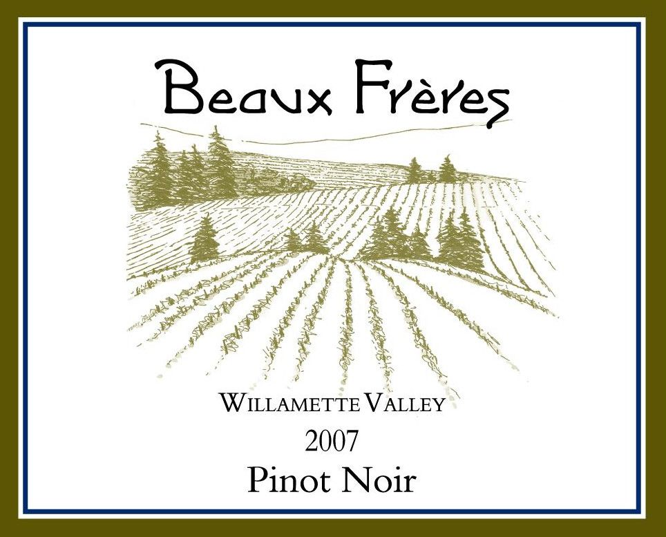 Beaux Freres Willamette Valley Pinot Noir 2007 Front Label