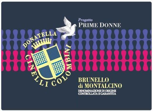 Donatella Cinelli Colombini Brunello di Montalcino Prime Donne 2012  Front Label