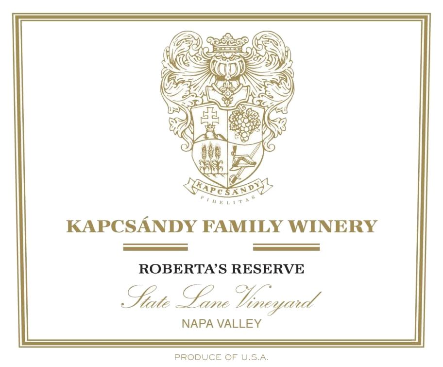 Kapcsandy Family Winery State Lane Vineyard Roberta's Reserve 2016  Front Label