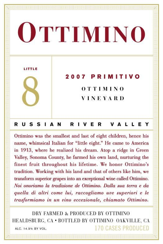 Ottimino Ottimino Vineyard Primitivo 2007  Front Label