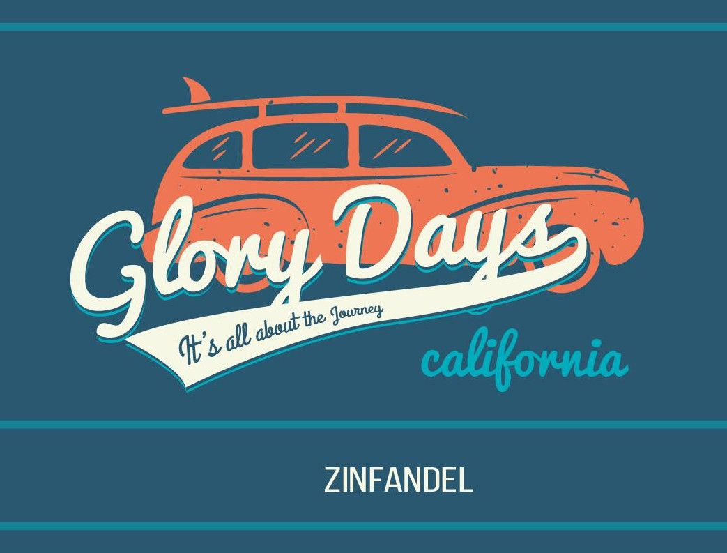Van Ruiten Glory Days Zinfandel  Front Label