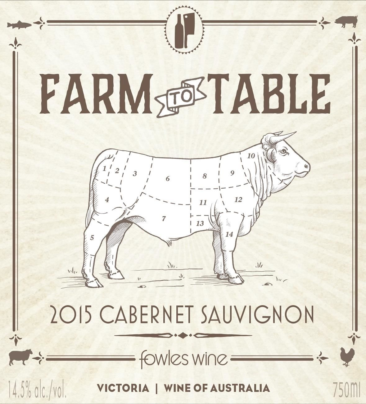 Fowles Wine Farm to Table Cabernet Sauvignon 2015  Front Label