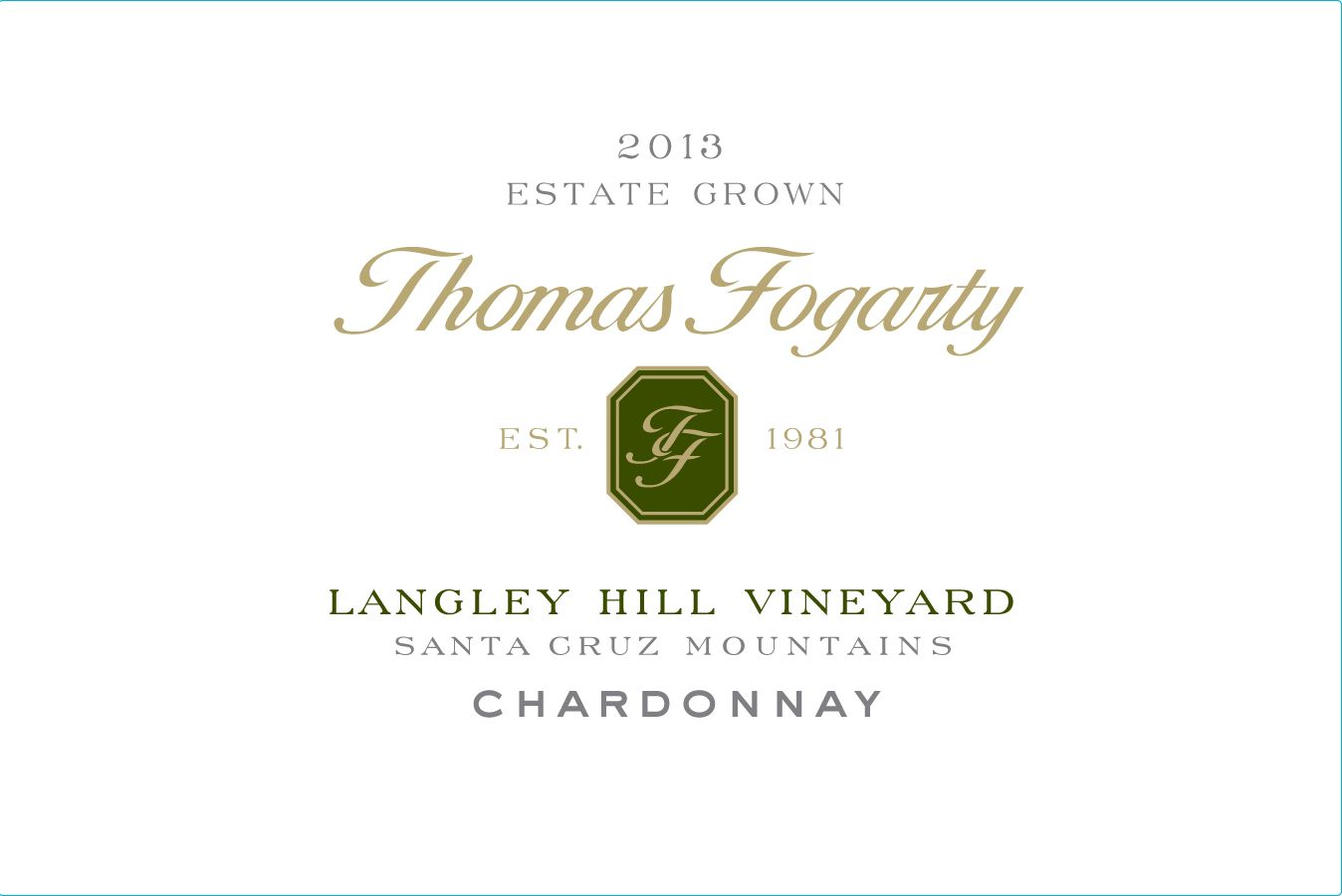 Thomas Fogarty Langley Hill Chardonnay 2013 Front Label