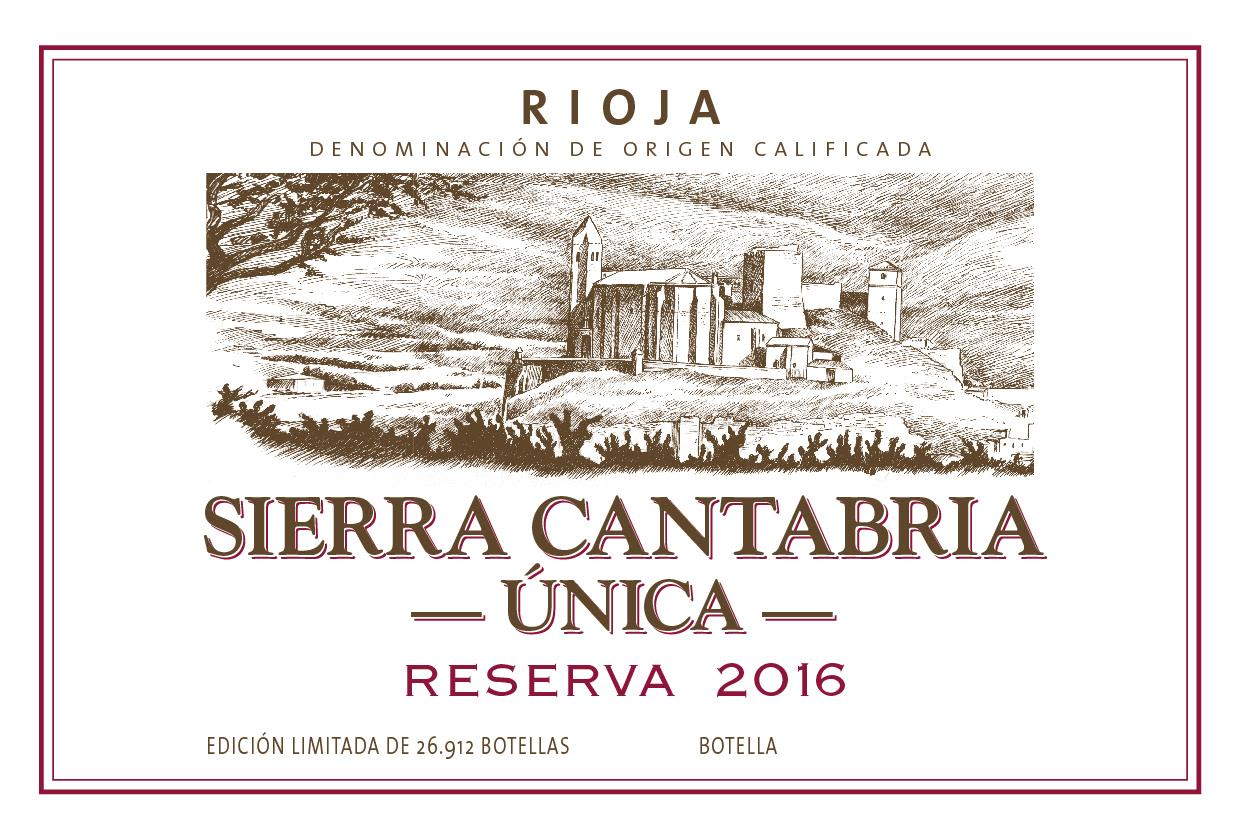 Sierra Cantabria Reserva Unica 2016  Front Label