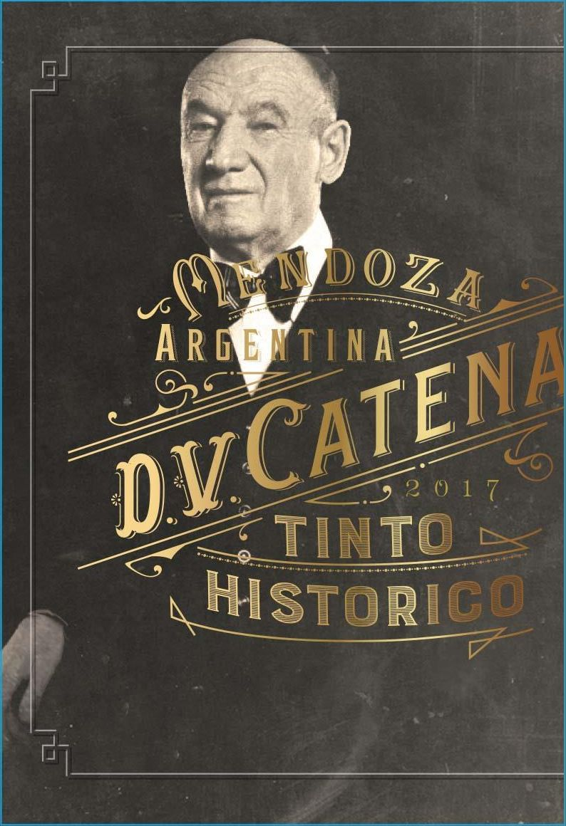 Catena D.V. Catena Tinto Historico Red Blend 2017  Front Label