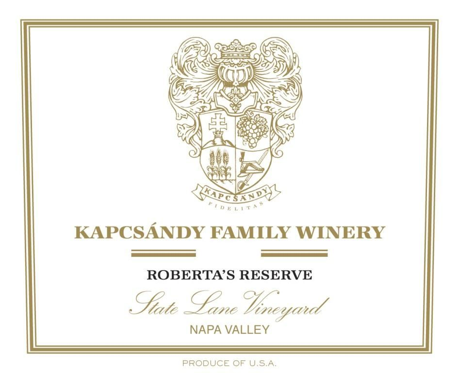 Kapcsandy Family Winery State Lane Vineyard Roberta's Reserve 2015 Front Label