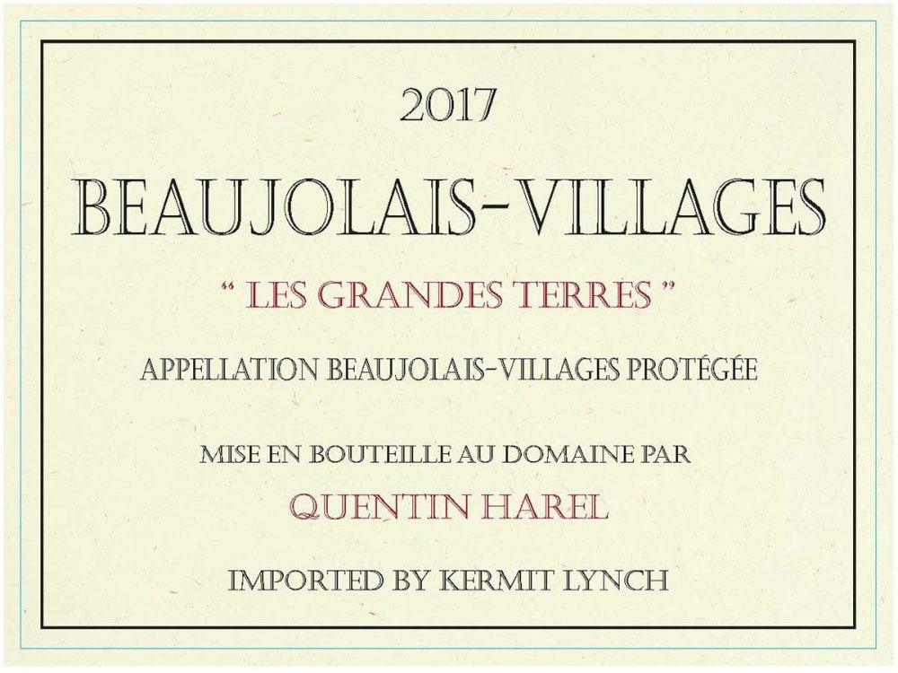 Quentin Harel 2017 Beaujolais-Villages Les Grandes Terres - Gamay Red Wine