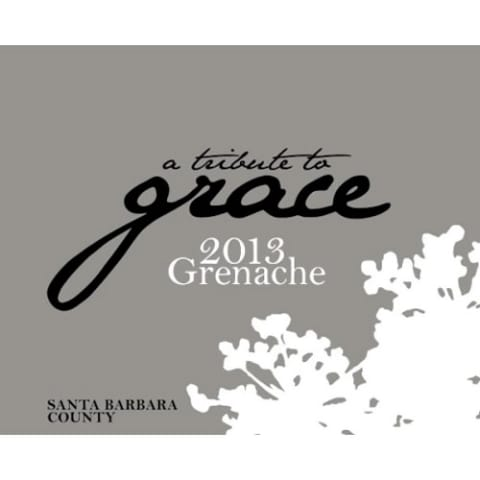 A Tribute to Grace Santa Barbara County Grenache 2013 Front Label
