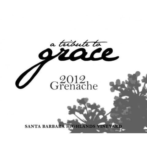 A Tribute to Grace Santa Barbara Highlands Vineyard Grenache 2012 Front Label