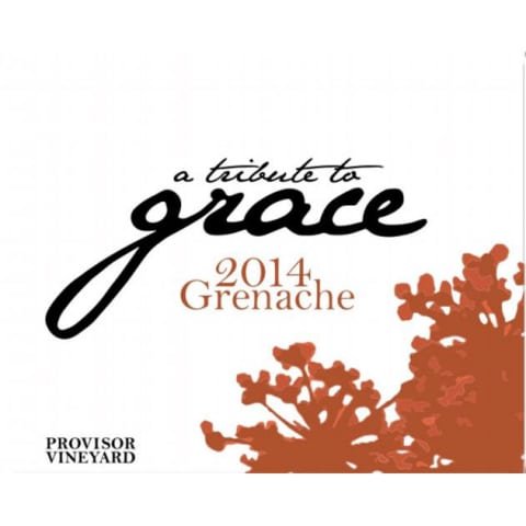 A Tribute to Grace Provisor Vineyard Grenache 2014 Front Label