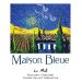 Maison Bleue Winery Le Midi Boushey Vineyard Grenache 2009 Front Label