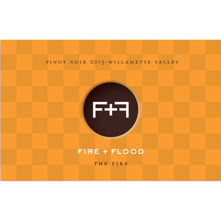 Chapter 24 Fire and Flood The Fire Pinot Noir 2013 Front Label