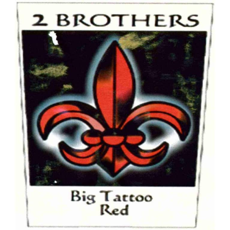 2 Brothers Big Tattoo Red 2007 Front Label