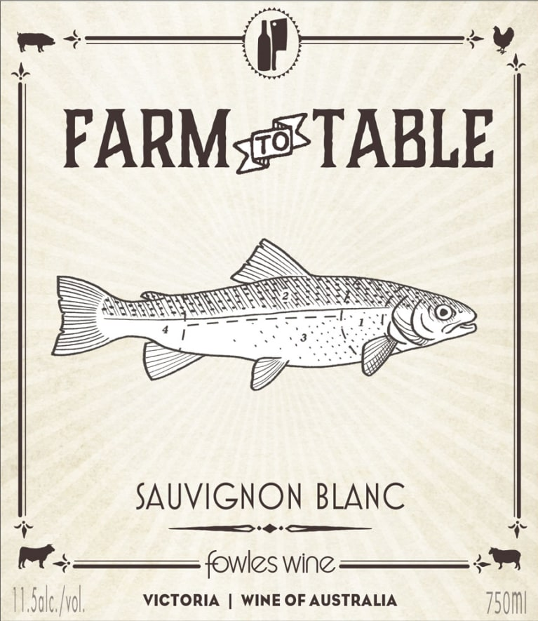 Fowles Wine Farm to Table Sauvignon Blanc 2017 Front Label