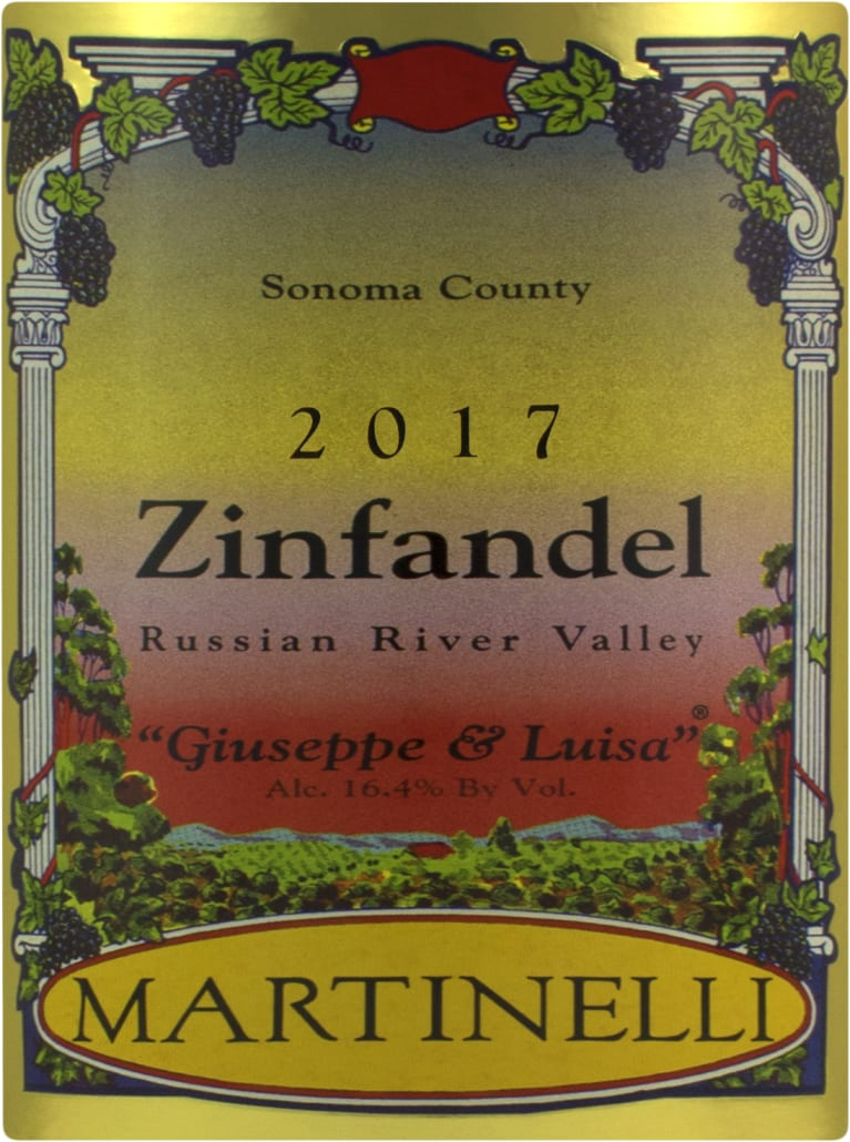 Martinelli Giuseppe and Luisa Zinfandel 2017  Front Label